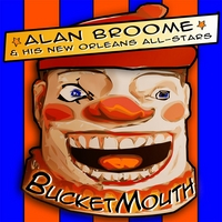 Alan Broome and His New Orleans All-Stars | Bucketmouth