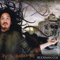 Buckman Coe | By the Mountain's Feet