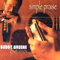Buddy Greene & friends | Simple Praise