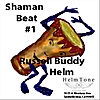 Buddy Helm: Shaman Beat #1