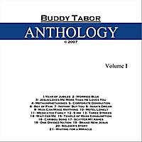 Buddy Tabor | Anthology, Vol. I