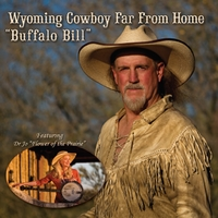 Buffalo Bill | Wyoming Cowboy Far from Home