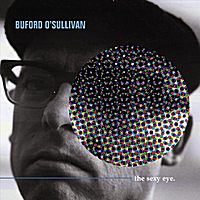 Buford O'Sullivan | The Sexy Eye