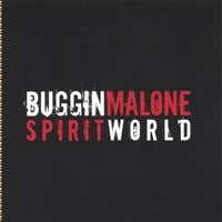 Buggin Malone | Spirit World