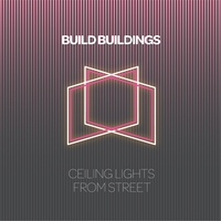 Build Buildings | Ceiling Lights from Street