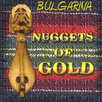 Bulgarina | Nuggets Of Gold