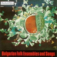 Various Bulgarian Folklore Artists | Bulgarian Folk Ensembles and Songs