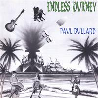 Paul Bullard | Endless Journey