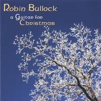 Robin Bullock | A Guitar for Christmas