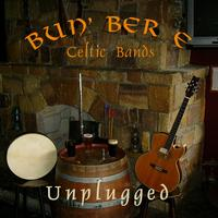 Bun' Ber E | Unplugged
