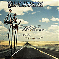 BunChakeze | Whose Dream?