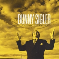 Bunny Sigler | The Lord's Prayer