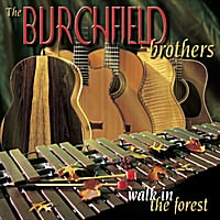 Burchfield Brothers | Walk in the Forest