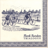 Mark Burdon | Trialogue