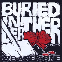Buried in Leather | We Are Gone