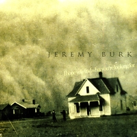 Jeremy Burk | I Hope You Find What You're Looking For