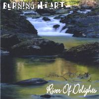 Burning Heart | River Of Delights