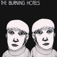 The Burning Hotels | Eighty Five Mirrors