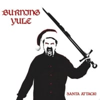 Burning Yule | Santa Attack