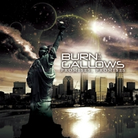 Burn the Gallows | Promises, Promises