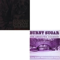 Burnt Sugar the Arkestra Chamber | Making Love to the Dark Ages