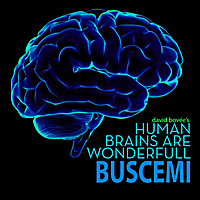 Buscemi & David Bovée : Human Brains Are Wonderfull (Buscemi Remix)