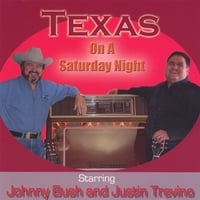 Johnny Bush & Justin Trevino | Texas On A Saturday Night