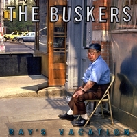 The Buskers | Ray's Vacation