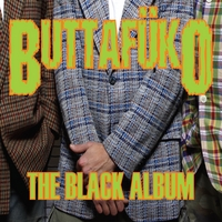 Buttafüko | The Black Album
