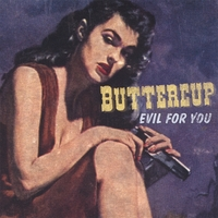 Buttercup | Evil for You