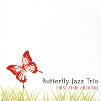 Butterfly Jazz Trio | First Time Around