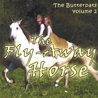 The Butterpats | The Flyaway Horse