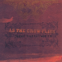 Jesse Butterworth | As The Crow Flies EP