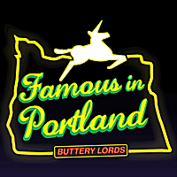 Buttery Lords | Famous in Portland