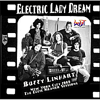 Buzzy Linhart | Electric Lady Dream: The Eddie Kramer Sessions (New York City, 1969)