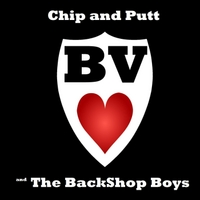 B.V. Love & the Back Shop Boys | Chip and Putt