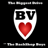 B.V. Love & the Back Shop Boys | The Biggest Drive