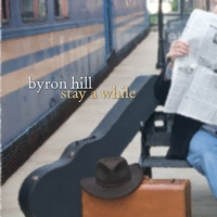 Byron Hill | Stay a While
