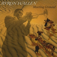 Byron Wallen | Meeting Ground