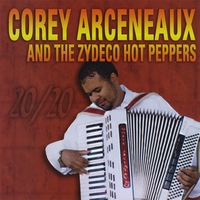 Corey Arceneaux And The Zydeco Hot Peppers | 20/20