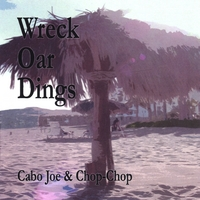 Cabo Joe & Chop-Chop | Wreck Oar Dings
