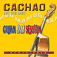 Cachao and His Band | Cuban Jam Session (Remastered)