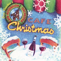 Cafe Accordion Orchestra | Cafe Christmas