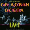 Cafe Accordion Orchestra: Live!