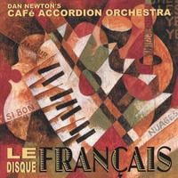 Cafe Accordion Orchestra | Le Disque Francais