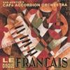 Cafe Accordion Orchestra: Le Disque Francais