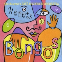 Cafe Accordion Orchestra | Berets and Bongos