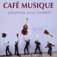 Cafe Musique | Catching Your Breath