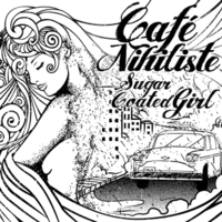 Café Nihiliste | Sugar Coated Girl