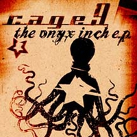Cage9 | The Onyx Inch - EP